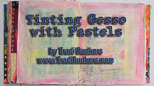 Tinting Gesso with Pastels