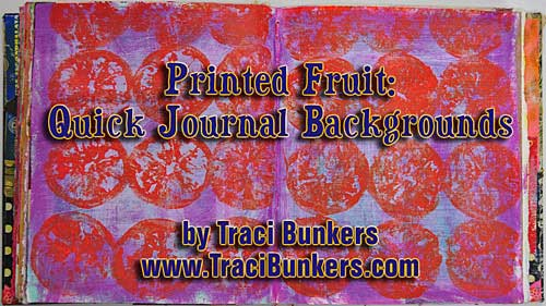 Printed Fruit: Quick Journal Backgrounds