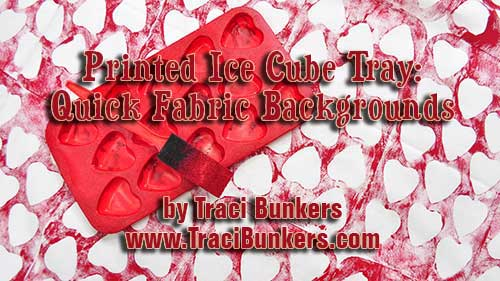 TraciBunkers.com - printed ice cube tray on fabric tutorial