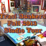 TraciBunkers.com - studio tour 2013