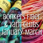 TraciBunkers.com - Bonkers Fiber & Yarn Club - Jan-March
