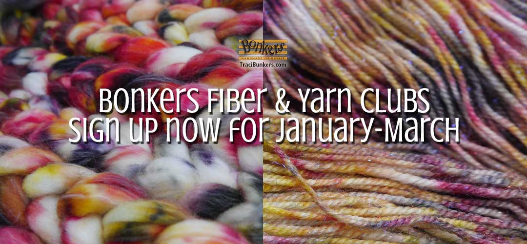 TraciBunkers.com - Bonkers Fiber & Yarn Clubs - January-March